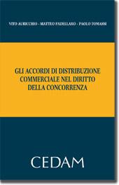 In Libreria: Gli accordi di distribuzione commerciale nel diritto della concorrenza